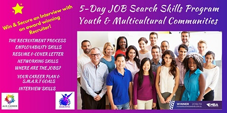 5-Day JOB  Search Skills Program for Youth & Multicultural Communities tickets