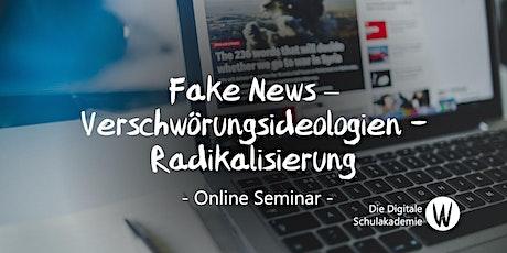 Fake News – Verschwörungen und Radikalisierung Tickets