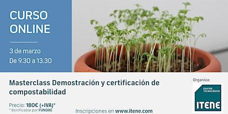 Curso online-Masterclass: Demostración y certificación de compostabilidad boletos
