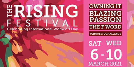 The Rising Festival 2021 Celebrating International Women's Day tickets