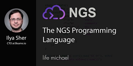 The NGS Programming Language [Free Meetup] tickets