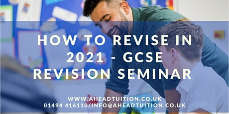 How to Revise in 2021 - GCSE Revision Seminar (New Dates Added) tickets