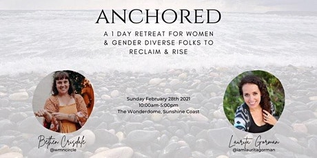 Anchored: The Retreat. tickets