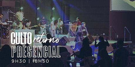 Culto Presencial -18h30 -  31/01/2021 - Culto Noite ingressos