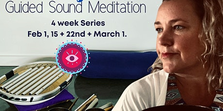 Monday Night Guided Sound Meditation -  4 week Series tickets