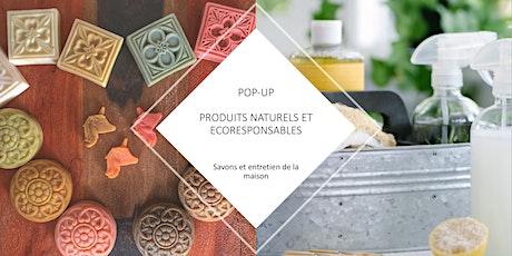 POP-UP | PRODUITS NATURELS ET ÉCORESPONSABLES: Savons et liquide vaisselle billets