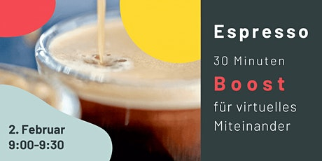 Espresso Session · 30 Minuten Boost für virtuelles Miteinander Tickets