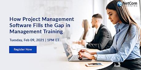 Webinar - How Project Management Software Fills Management Skills Gap tickets
