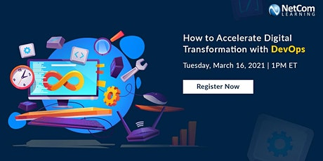 Webinar - How to Accelerate Digital Transformation with DevOps tickets