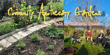 Southampton Seed Swap online: Community Apothecary Gardens, Rasheeqa Ahmad tickets