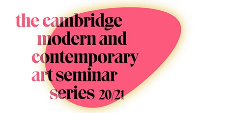 Modern and Contemporary Art Research Seminar |Cecilia Fajardo-Hill tickets