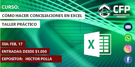 """""""Cómo hacer conciliaciones en Excel - Taller Práctico"""" entradas"""