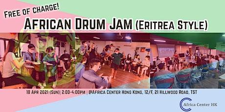 African Drum Jam (Eritrea Style) tickets