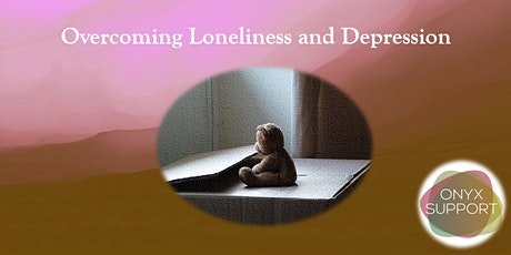 Overcoming Loneliness and Depression tickets