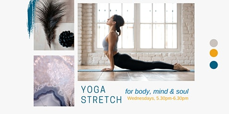 Soul Well: Yoga Stretch for  Body, Mind & Soul (Wednesdays, Mar-Apr) tickets