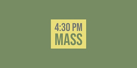 4:30 Mass - January 30, 2021 tickets