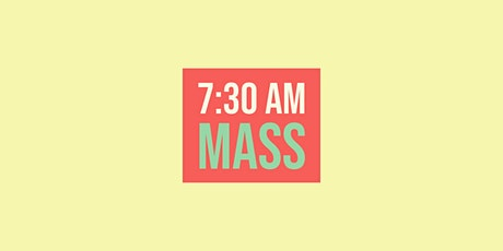 7:30 Mass - January 31, 2021 tickets