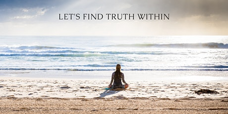Meditation for Finding  Truth Within tickets