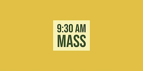9:30 Mass - January 31, 2021 tickets