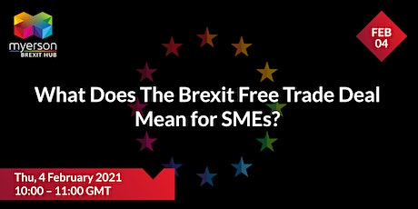 Myerson Solicitors Presents: Brexit Free Trade Deal for SMEs tickets