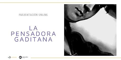 Presentación online: La Pensadora Gaditana entradas