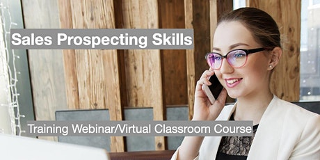 Sales Prospecting Skills - Virtual Classroom Interactive Course tickets