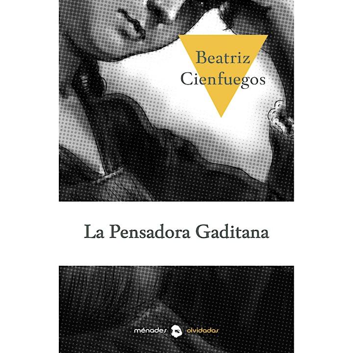 """""""La pensadora gaditana"""", de Beatriz Cienfuegos (Ménades editorial)"""