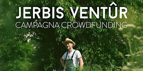 JERBIS VENTÛR - Campagna Crofunding biglietti