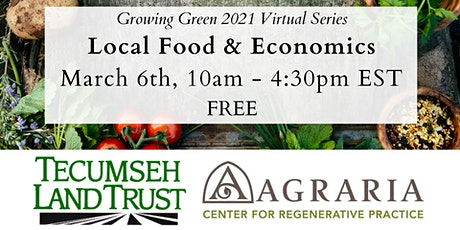 Growing Green: Local Food & Economics tickets
