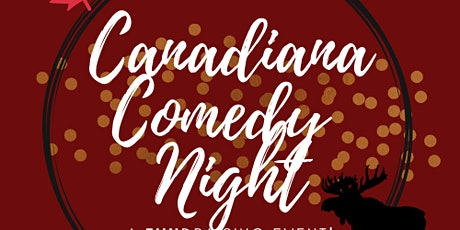 Canadiana Comedy Night tickets