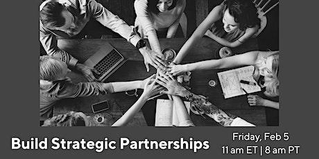 Build Strategic Partnerships tickets