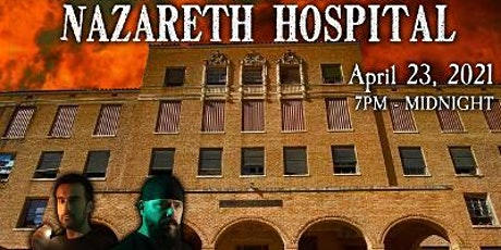 FLUMERI PROMOTIONS PRESENTS: A Night at Nazareth Hospital tickets