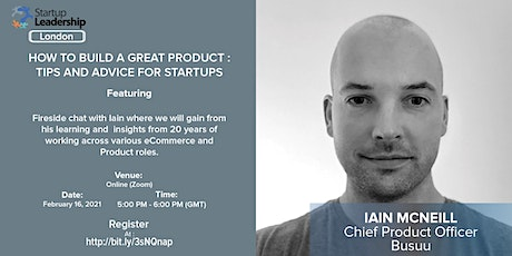 How to build great products: Tips and advice for startups (SLP UK) tickets