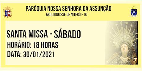 PNSASSUNÇÃO CABO FRIO - SANTA MISSA - SÁBADO - 18 HORAS - 30/01/2021 ingressos