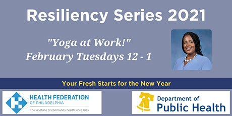 2021 Wellness & Resilience: Yoga at Work! tickets