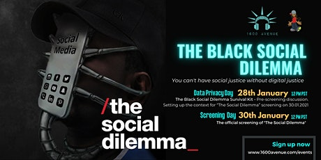 "The Black Social Dilemma - ""The Social Dilemma"" Pre-screening discussion tickets"