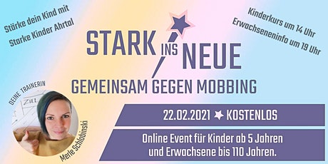 Stark ins Neue - Gemeinsam gegen Mobbing - mit Starke Kinder Ahrtal Tickets