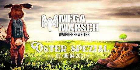 Megamarsch #WIRGEHENWEITER  Oster Spezial Tickets