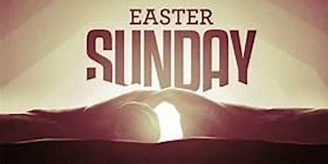 Easter Sunday - MAIN CHURCH Seating tickets