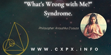 CP's BETA Philosophy Talk: What's Wrong With Me?  tickets
