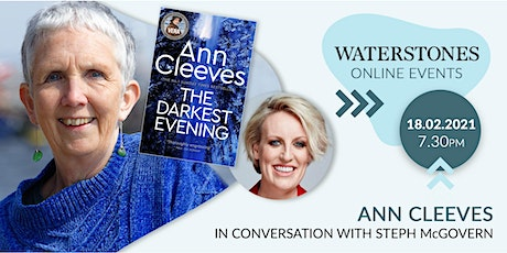 An Evening with Ann Cleeves and Steph McGovern tickets