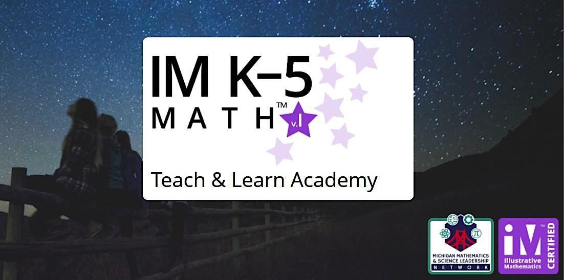 Teach & Learn with Illustrative Mathematics (IM) K-5 Math Academy