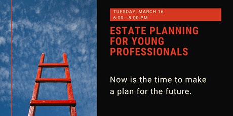 Estate Planning for Young Professionals tickets