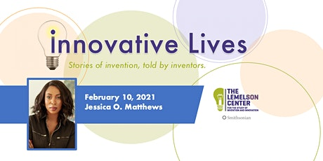 Innovative Lives: Jessica Matthews tickets