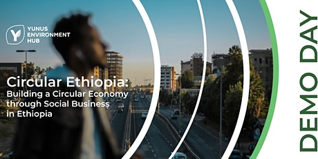 Circular Ethiopia: Demo Day tickets