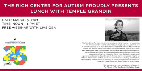 The Rich Center For Autism Proudly Presents  Lunch with Temple Grandin tickets