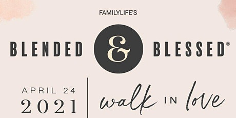 Blended and Blessed Stepfamily Conference (Elizabethtown, PA) tickets