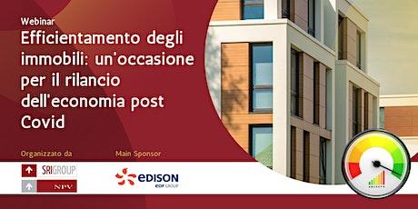 Efficientamento degli immobili: occasione per rilancio economia post Covid biglietti