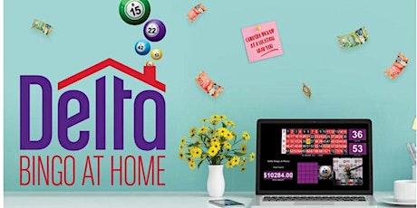 Delta Bingo at Home - February 10 tickets