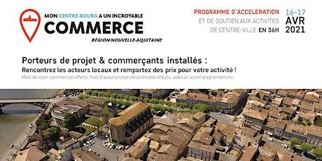 Mon Centre-Bourg a un Incroyable Commerce - Castillon La Bataille billets